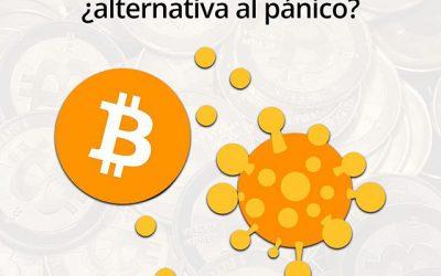 Bitcoin y Coronavirus… ¿una alternativa al pánico?