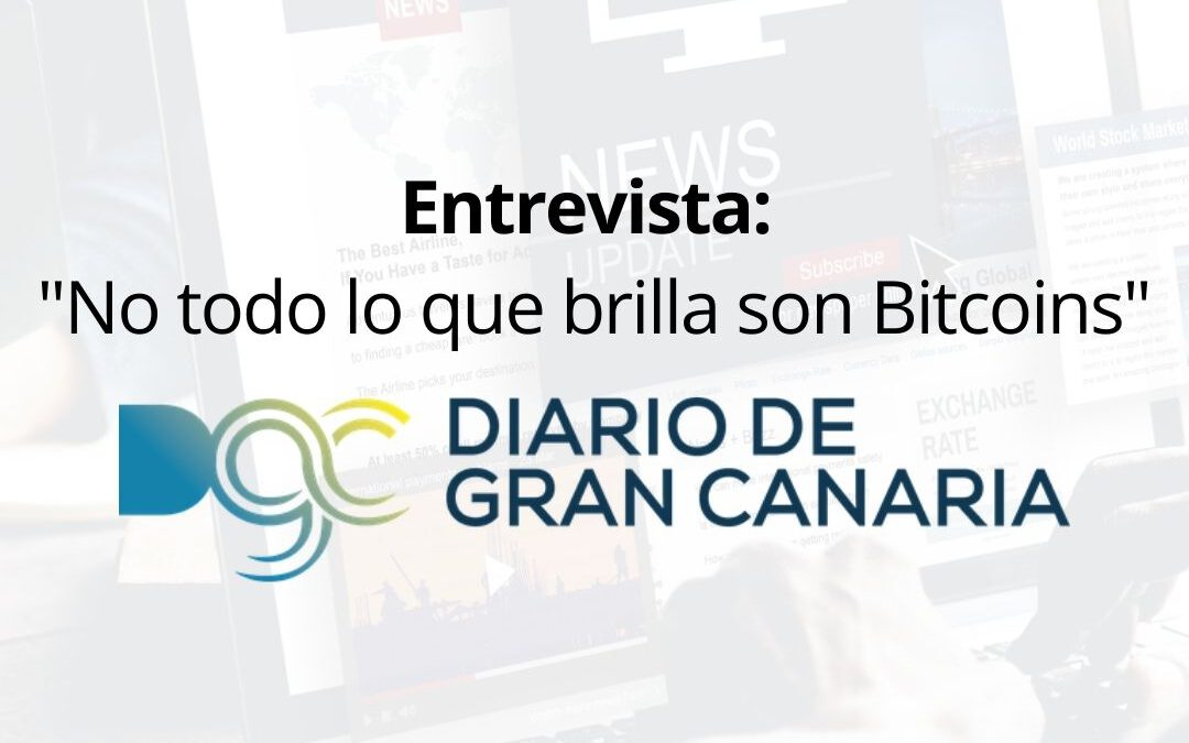 Entrevista para Diario de Gran Canaria sobre Bitcoin